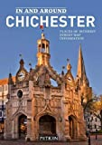 In and Around Chichester (Pitkin City Guides)