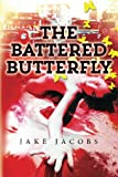 img - for The Battered Butterfly book / textbook / text book