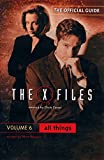 The X-Files Episode Guide: v. 6 (Official Guide to the X-Files)