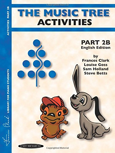 (The Music Tree English Edition Activities Book: Part 2B)