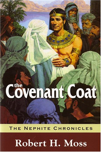 Download The Covenant Coat, The Nephite Chronicles, Book 1 PDF
