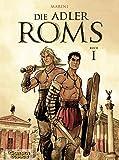 Die Adler Roms, Band 1