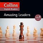 Amazing Leaders: B2 (Collins Amazing People ELT Readers) | Fiona MacKenzie - editor,Katerina Mestheneou - adaptor