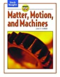 Wonders of Science: Student Edition Matter, Motion, and Machines