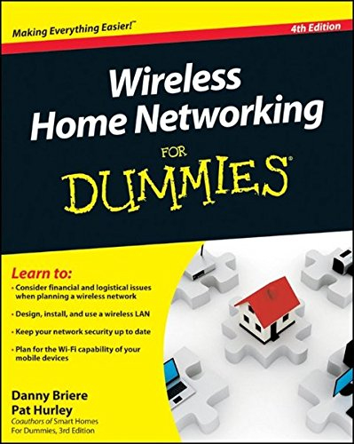 Wireless Home Networking For Dummies, 4th (File 4 Share)