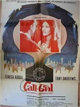Poster Cartel de Cine: CALL - GIRL Vida privada de una ...