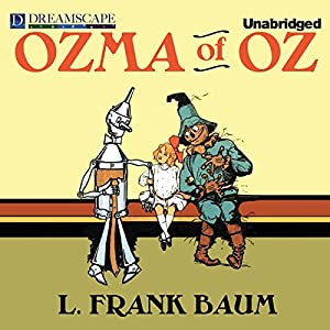 Ozma of Oz Audiobook