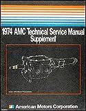 1974 AMC Transmission Repair Shop Manual Supplement Gremlin, Hornet, Matador