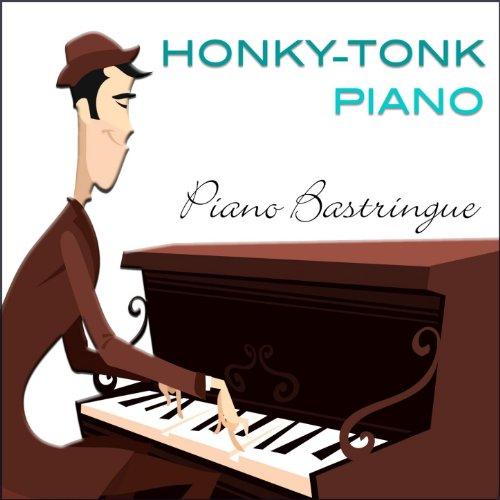 (Honky Tonk Piano (Piano Bastringue) )