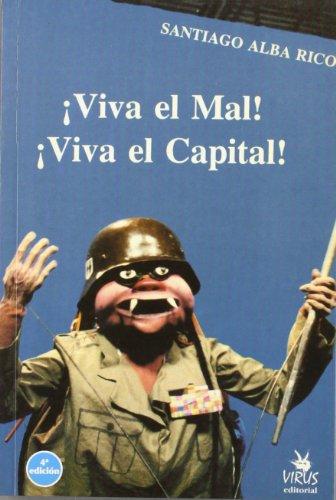 Descargar Libro ¡viva El Mal! ¡viva El Capital! Santiago Alba Rico