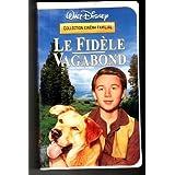 LE FIDÈLE VAGABOND, Collection Cinéma Famililiale (EN FRANÇAIS, FILM VHS, NTSC).