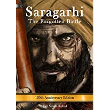 Saragarhi: The Forgotten Battle