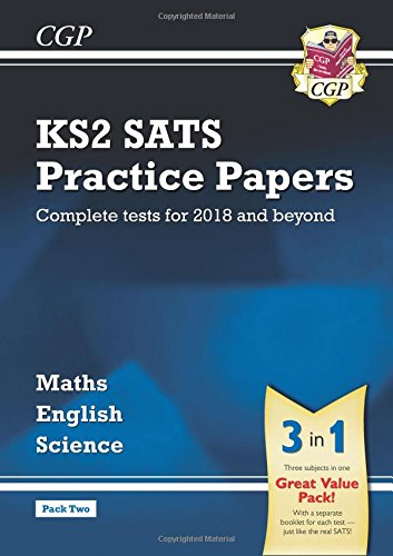 New KS2 Complete SATS Practice Papers Pack: Science, Maths & English (for the 2018 tests) - Pack 2
