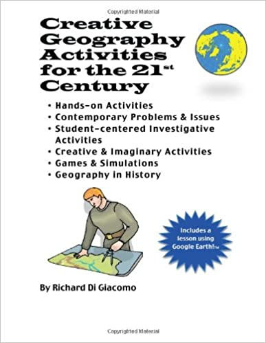Creative Geography Activities for the 21st Century: Richard Di ...
