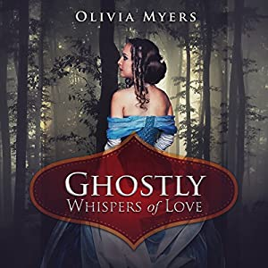 Ghostly Whispers of Love Audiobook