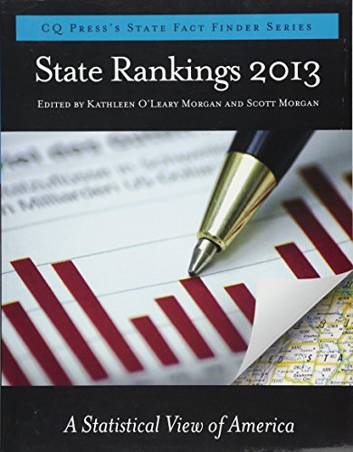 State Rankings 2013: A Statistical View of America (CQ Press's State Fact Finder)