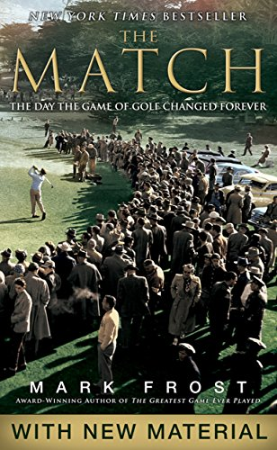 - The Match: The Day the Game of Golf Changed Forever
