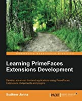 Learning PrimeFaces Extensions Development Front Cover