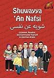 Shuwayya  An Nafsi: Listening, Reading, and Expressing Yourself in Egyptian Arabic (Shuwayya  An Nafsi Series) (Volume 1)
