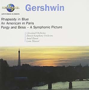 Rhapsody In Blue; American In Paris