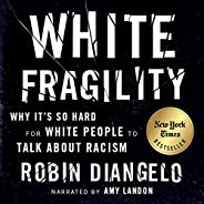 White Fragility: Why It's So Hard for White People to Talk About Ra