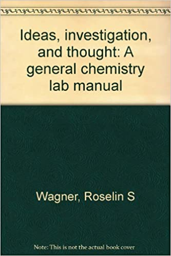 Ideas investigation and thought a general chemistry lab manual ideas investigation and thought a general chemistry lab manual 2nd edition fandeluxe Images