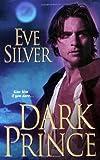 Dark Prince, Eve Silver, 0821781286