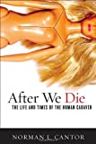 After We Die, Norman L. Cantor, 1589016955