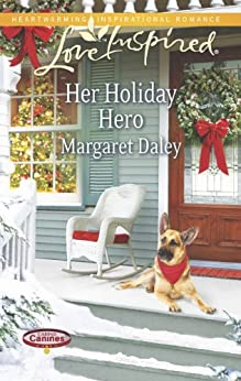 Her Holiday Hero (Caring Canines Series Book 2) by [Daley, Margaret]