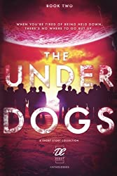 Debut Collective Anthologies (The Underdogs) (Volume 2)