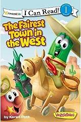 The Fairest Town in the West (VeggieTales)