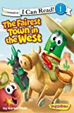 The Fairest Town in the West (VeggieTales)