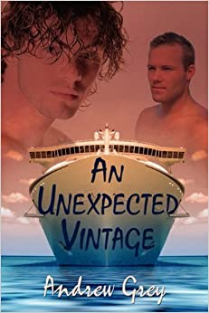 Unexpected Vintage by Andrew Grey (2010-04-05)