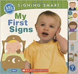 Amazon signing smart my first signs 9780545109246 flip to back flip to front fandeluxe Gallery