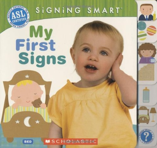 Baby Language Asl Sign (Signing Smart: My First Signs)