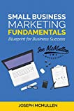 img - for Small Business Marketing Fundamentals: Blueprint for Business Success book / textbook / text book