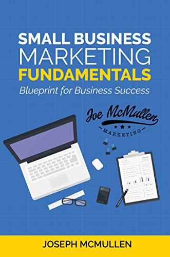 Amazon small business marketing fundamentals blueprint for small business marketing fundamentals blueprint for business success by mcmullen joseph malvernweather Choice Image