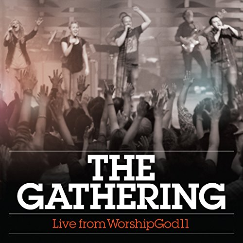 The Gathering: Live from Worsh...