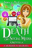 Death On Social Media: A Culinary Cozy Mystery Novella (A Murder In Milburn Book 10)