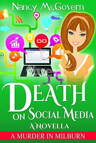 Death On Social Media: A Culinary Cozy Mystery Novella (A Murder In Milburn Book 10) by [McGovern, Nancy]