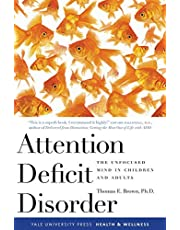 Attention Deficit Disorder by Thomas Brown: The Unfocused Mind in Children and Adults