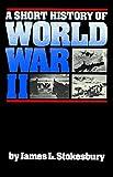 world war two a short history - A Short History of World War II
