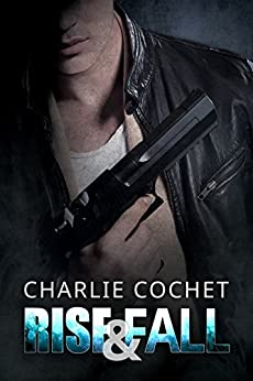 Rise & Fall (Thirds Series Book 4) by [Cochet, Charlie]