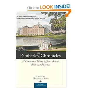 The Pemberley Chronicles: A Companion Volume to Jane Austen's Pride and Prejudice: Book 1 Rebecca Ann Collins