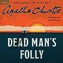 Dead Man's Folly: A Hercule Poirot Mystery Hörbuch von Agatha Christie Gesprochen von: David Suchet