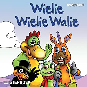 Wielie Wielie Walie Audiobook