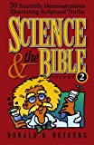 Science and the Bible, Vol. 2: 30 Scientific Demonstrations Illustrating Scriptural Truths