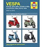 Vespa GTS/GTV, LV/LXV & S, 125, 250 & 300: 2005-2010 (Haynes Service & Repair Manuals (Paperback)) (Paperback) - Common
