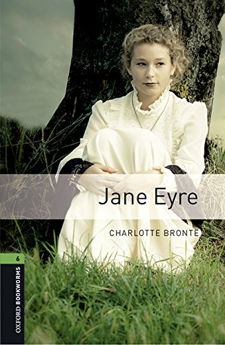Oxford Bookworms Library: Level 6:: Jane Eyre audio pack by Oxford University Press