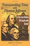 Transcending Time with Thomas Jefferson, Stephen D. Hanson, 1450240216